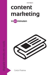 Content marketing in 60 minuten - Carlijn Postma