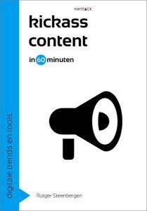 Kickass content in 60 minuten - Rutger Steenbergen