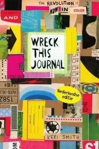 Wreck this journal, jubileum editie - Keri Smith