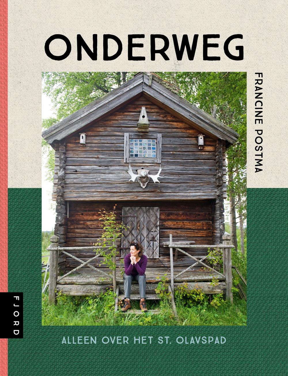 Boek - ONDERWEG Francine Postma, alleen over de St Olavs wandelroute
